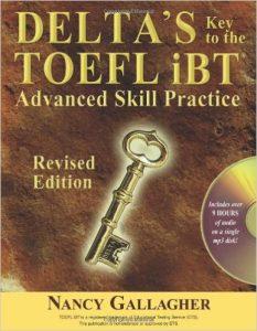 Delta's Key to the TOEFL iBT- Advanced Skill Practice