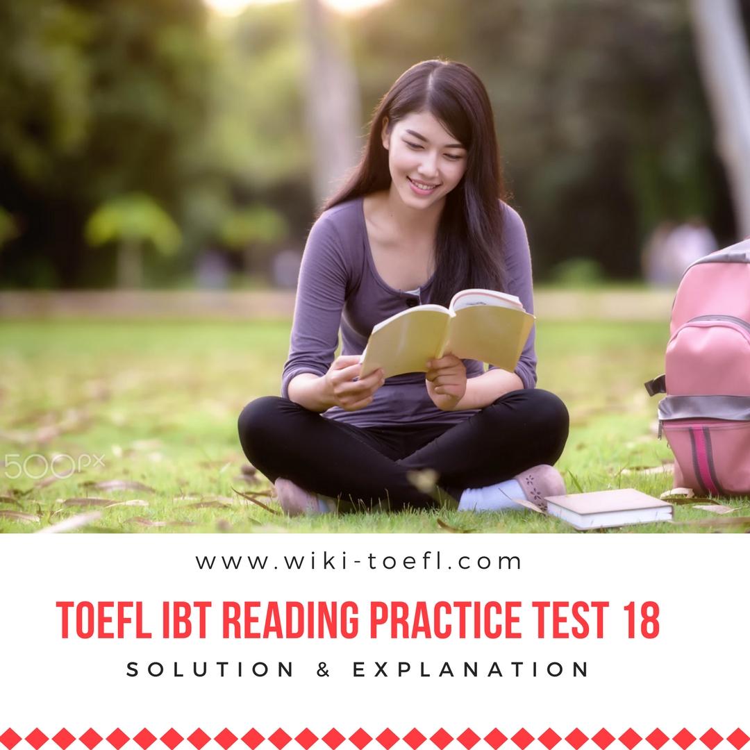 TOEFL IBT Reading Practice Test 18 Solution & Explanation