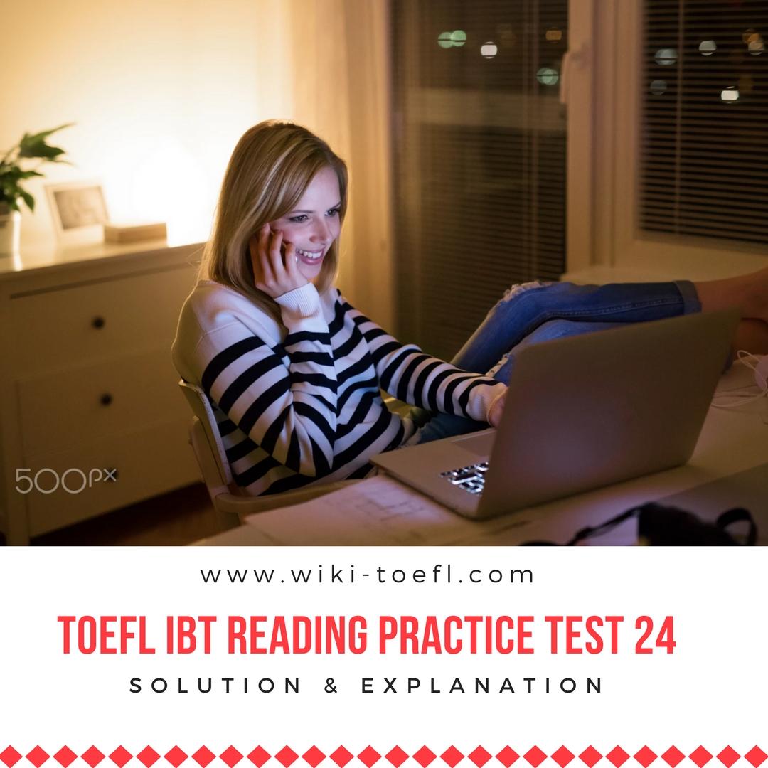 TOEFL IBT Reading Practice Test 24 Solution & Explanation