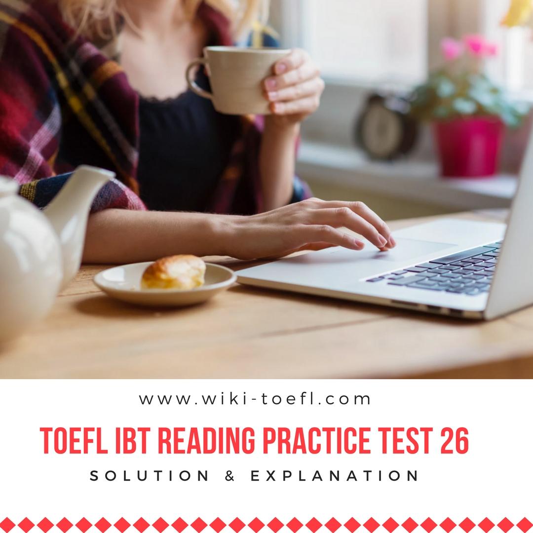 TOEFL IBT Reading Practice Test 26 Solution & Explanation