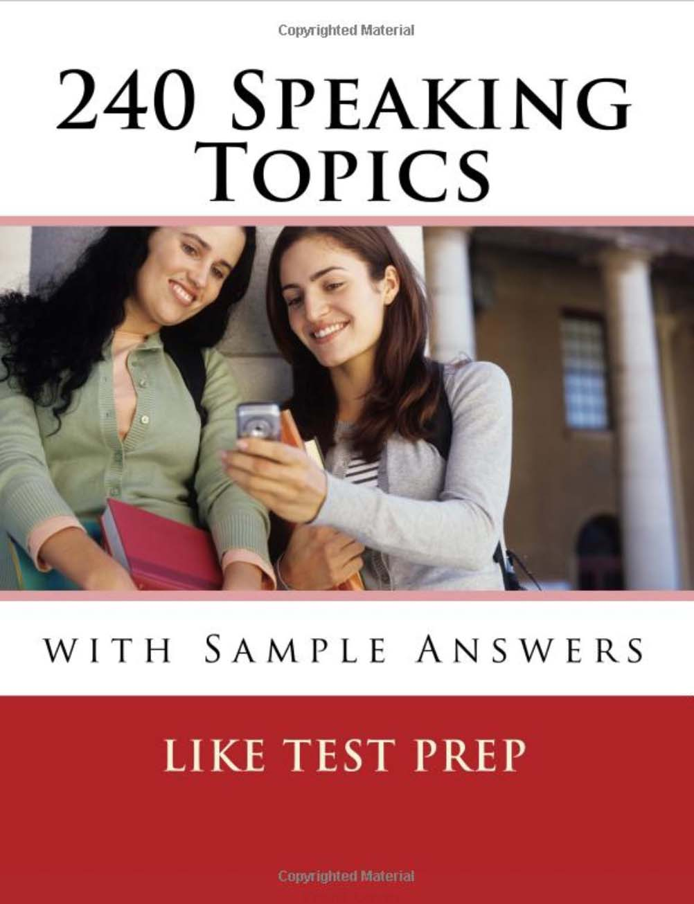 240 Speaking Topics- with Sample Answers